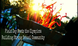 Field Day Meets the Olympics: Building Strong School Community via Wonder Teacher