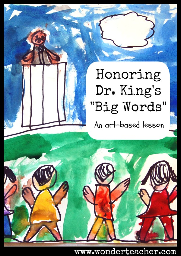 Honoring Dr. King's Big Words: An Art-Based Lesson Plan