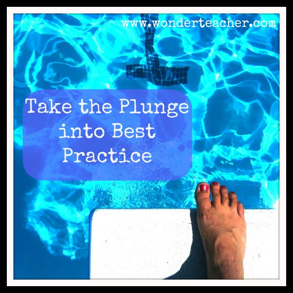 Take the Plunge into Best Practice via Wonder Teacher