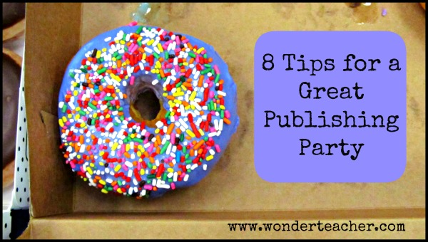 8 Tips for a Great Publishing Party