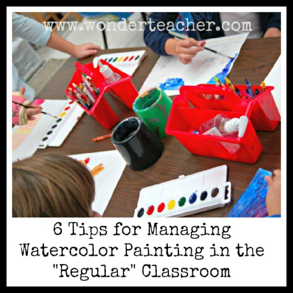 6 Tips for Managing Watercolor Paints in the Regular Classroom via Wonder Teacher