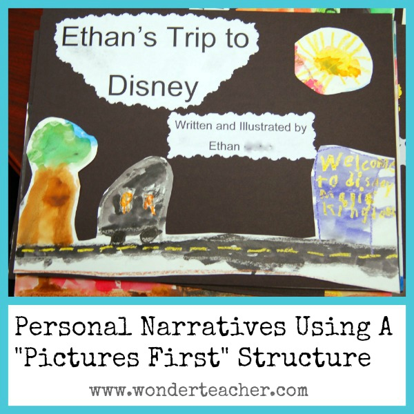 Personal Narratives Using a Pictures First Approach Part 1 ...