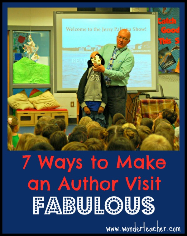 7 Ways to Make an Author Visit Fabulous