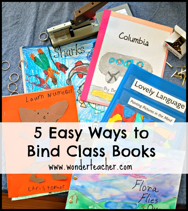 Easy ways to bind books in the classroom