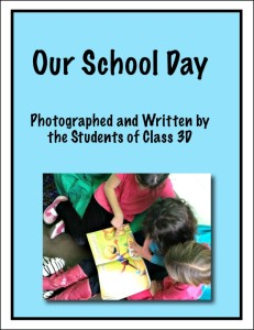 Class Book Idea- Our School Day