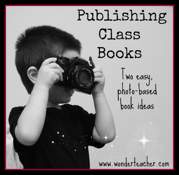 Photo Book Ideas for Class Publishing