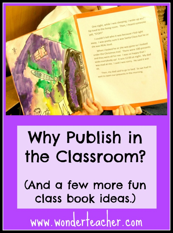 Why you should Publish In the Classroom