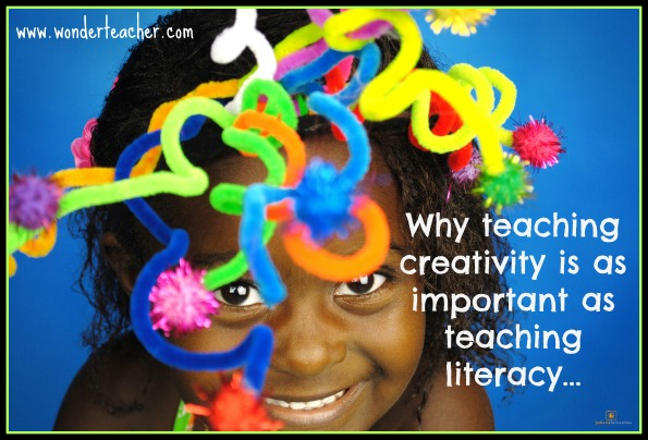 why teaching creativity is as important as teaching literacy