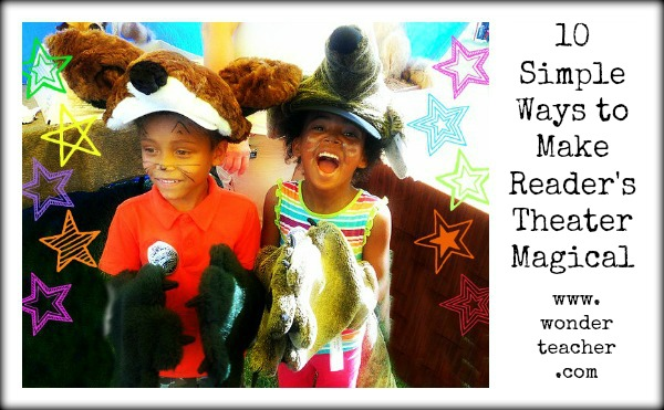 10 Simple Ways To Make Reader S Theater Magical